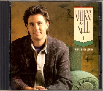 I never knew lonely - VINCE GILL