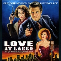 Love at large (o.s.t.) - MARK ISHAM \ Warren Zevon