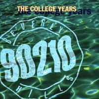 Beverly Hills 90210 - The college years - VARIOUS