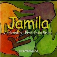 Jamila (3 tracks) - AGRICANTUS \ FRANCESCO BRUNO