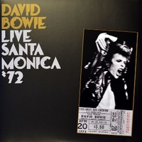 Live Santa Monica '72 - DAVID BOWIE