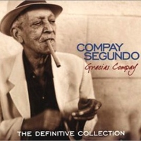 Gracias Compay - The definitive collection - COMPAY SEGUNDO