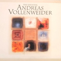 The essential - ANDREAS VOLLENWEIDER