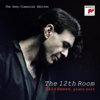 The 12th room (the Sony classical edition) - EZIO BOSSO