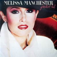 Greatest hits - MELISSA MANCHESTER