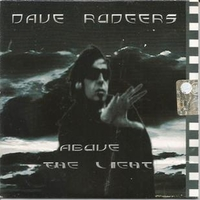 Above the light (1 track+1 video track) - DAVE RODGERS
