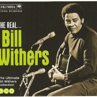 The real...Bill Withers collection - BILL WITHERS