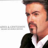 Ladies & gentlemen - The best of George Michael - GEORGE MICHAEL
