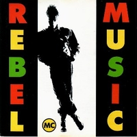 Rebel music - REBEL MC