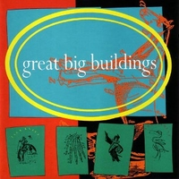 Great big buildings - GREAT BIG BUILDINGS