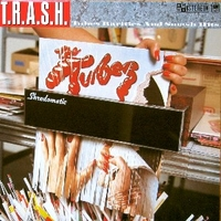 T.r.a.s.h. - Tubes rarities and smash hits - TUBES