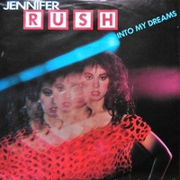 Into my dreams \ Give out - JENNIFER RUSH