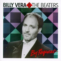 By request (the best of Billy Vera & the Beaters) - BILLY VERA & the beaters
