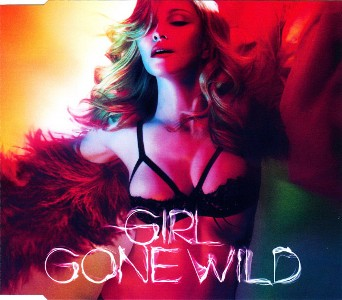 Girl gone wild (2 vers.) - MADONNA