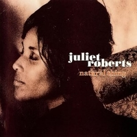 Natural thing - JULIET ROBERTS