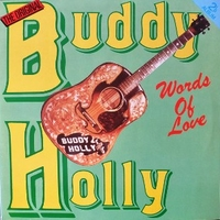 Words of love - BUDDY HOLLY