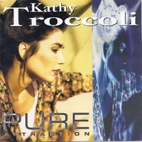 Pure attraction - KATHY TROCCOLI