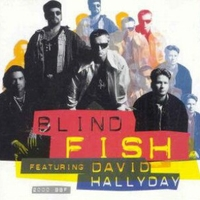 2000 bbf - BLIND FISH featuring DAVID HALLYDAY