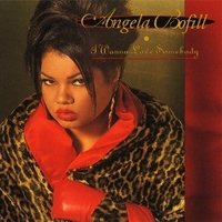 I wanna love somebody - ANGELA BOFILL