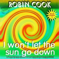 I won't let the sun do down - ROBIN COOK