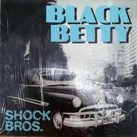 Black Betty (street mix) - SHOCK BROS.