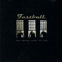 The harsh light of day - FASTBALL