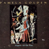 Happens all the time - PAMELA GOLDEN