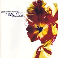Hearts and flowers - JOAN ARMATRADING