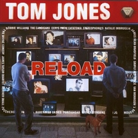 Reload - TOM JONES