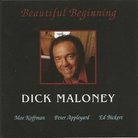Beautiful beginning - DICK MALONEY