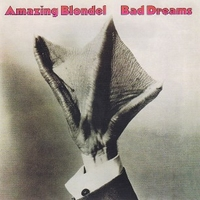 Bad dreams - AMAZING BLONDEL