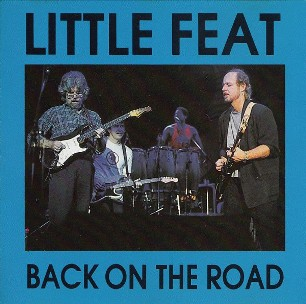 Back on the road - LITTLE FEAT