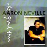 The grand tour - AARON NEVILLE