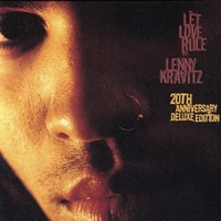 Let love rule (20th anniversary deluxe edition) - LENNY KRAVITZ