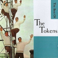Wimoweh!!! The best of the Tokens - TOKENS