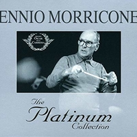 The platinum collection - ENNIO MORRICONE