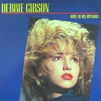 Only in my dreams (extended club mix) - DEBBIE GIBSON