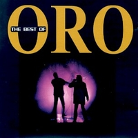 The best of ORO - ORO