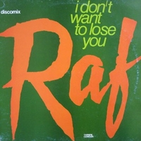 I don't want to lose you - RAF