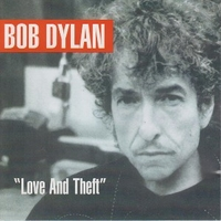 Love and theft - BOB DYLAN