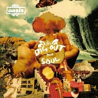 Dig out your soul - OASIS