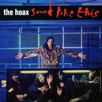 Sound like this - THE HOAX