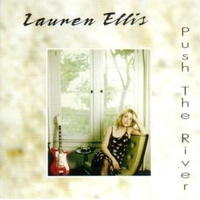 Push the river - LAUREN ELLIS