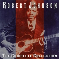 The complete collection - ROBERT JOHNSON