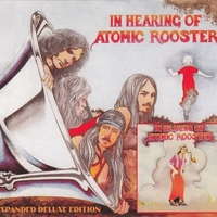 In hearing of Atomic rooster (expanded deluxe edition) - ATOMIC ROOSTER