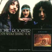 Death walks behind you (expanded deluxe edition) - ATOMIC ROOSTER