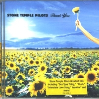 Thank you (greatest hits) - STONE TEMPLE PILOTS