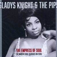The empress of soul - GLADYS KNIGHT & THE PIPS