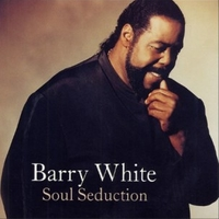 Soul seduction - BARRY WHITE