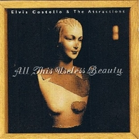 All this useless beauty - ELVIS COSTELLO